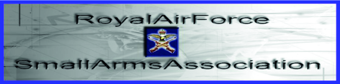 THE WEB SITE OF THE ROYAL AIR FORCE SMALL ARMS ASSOCIATION